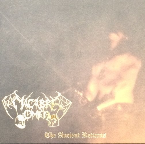 Macabre Omen – The Ancient Returns ( Re-Release) 4/6
