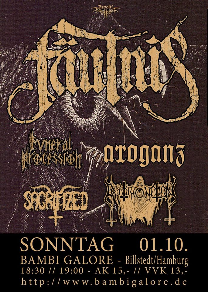 Revolt! – Fäulnis, Arroganz, Funeral Procession, Deathronation, Sacrifized @ Bambi Galore, 1.10.2017
