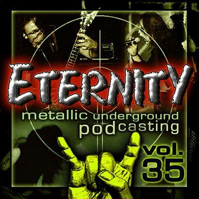 Eternity Metal Podcast #35