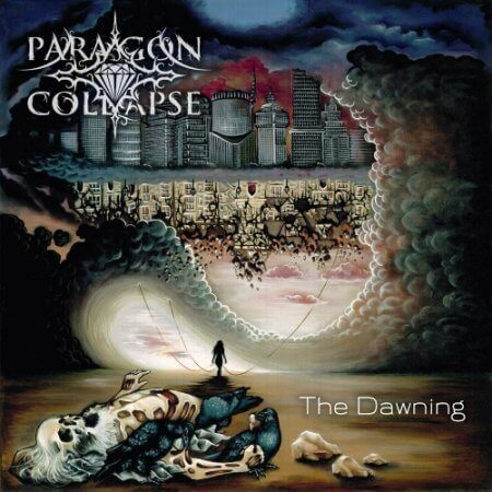 Paragon Collapse – The Dawning 3/6