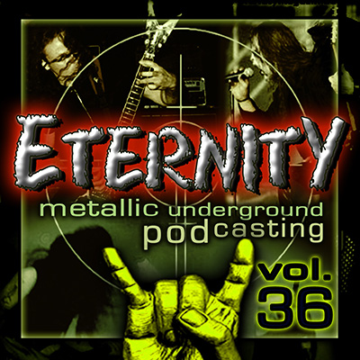 Eternity Metal Podcast #36